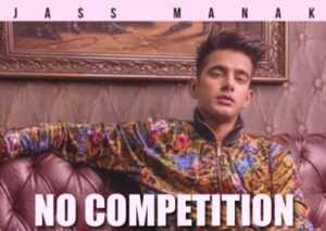 No Competition Lyrics By Jass Manak, DIVINE in hindi from Punjani Rap Song