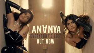 EVERYBODY'S LOST LYRICS – ANANYA