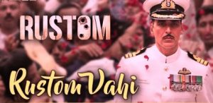 RUSTOM VAHI LYRICS - RUSTOM