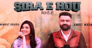 SIRA E HOU LYRICS – AMRIT MAAN