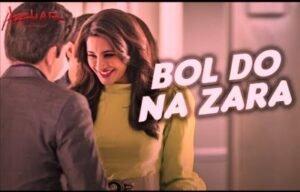 Bol Do Na Zara lyrics - Armaan Malik - Mp3SongsLyrics.in