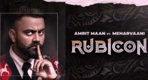Rubicon Lyrics by Amrit Maan and Mehar Vaani from All Bamb