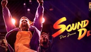 Sound De Lyrics by Dino James from latest Hindi song
