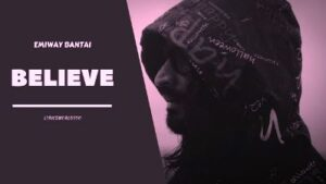 Believe Lyrics Song Sung by Emiway
